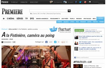 http://fluctuat.premiere.fr/Societe/News-Videos/A-la-Fistiniere-camera-au-poing-3242928