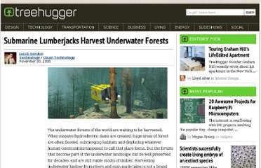 http://www.treehugger.com/clean-technology/submarine-lumberjacks-harvest-underwater-forests.html