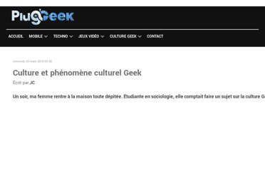 http://www.plugngeek.net/culture-et-phenomene-culturel-geek