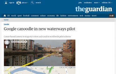 http://www.guardian.co.uk/leeds/2010/mar/31/leeds-google-canoodle-waterways-pilot-april-fool