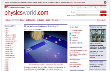 http://physicsworld.com/cws/article/news/2011/nov/17/how-to-turn-darkness-into-light