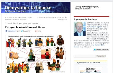 http://finance.blog.lemonde.fr/2012/04/12/europe-la-recreation-est-finie/