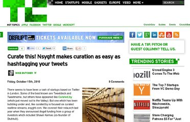 http://techcrunch.com/2010/10/15/curate-this-nsyght-makes-curation-as-easy-as-hashtagging-your-tweets/
