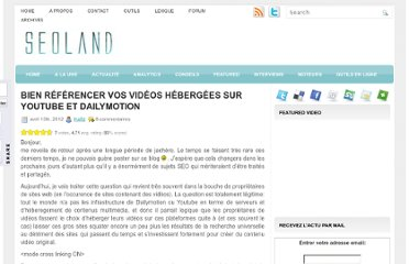 http://www.seoland.fr/bien-referencer-vos-videos-hebergees-sur-youtube-et-dailymotion/