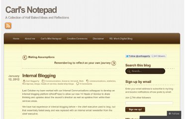 http://carlhaggerty.wordpress.com/2012/01/12/internal-blogging/