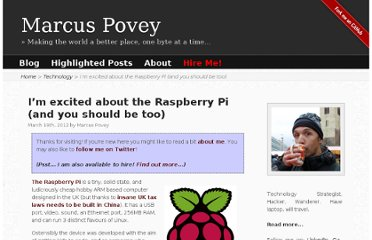 http://www.marcus-povey.co.uk/2012/03/19/why-im-excited-about-the-raspberry-pi-and-you-should-be-too/