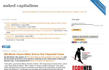 http://www.nakedcapitalism.com/2012/04/bill-black-green-slime-drives-our-financial-crises.html