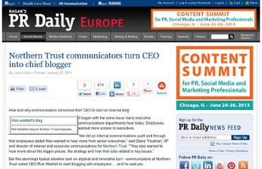 http://www.prdaily.eu/socialmediaEU/Articles/Northern_Trust_communicators_turn_CEO_into_chief_b_979.aspx