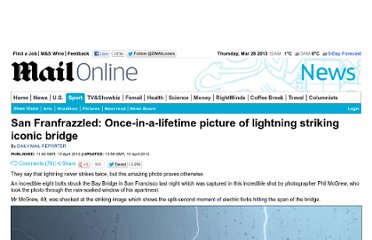 http://www.dailymail.co.uk/news/article-2129246/Once-lifetime-picture-lightning-striking-San-Franciscos-Bay-Bridge.html