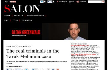 http://www.salon.com/2012/04/13/the_real_criminals_in_the_tarek_mehanna_case/