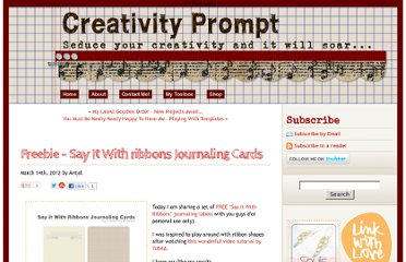 http://www.creativityprompt.com/freebie-say-it-with-ribbons-journaling-cards/