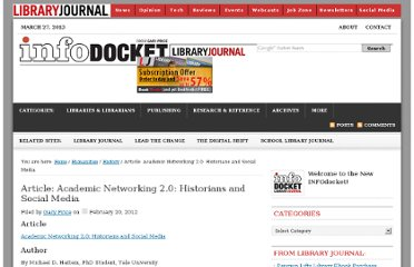http://www.infodocket.com/2012/02/20/article-academic-networking-2-0-historians-and-social-media/