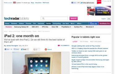 http://www.techradar.com/news/mobile-computing/tablets/ipad-2-one-month-on-951552