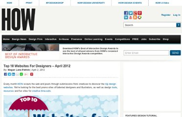 http://www.howdesign.com/design-creativity/top-10-sites-for-designers/top-10-websites-for-designers-april-2012/