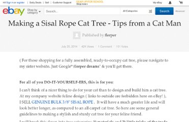http://reviews.ebay.com/Making-a-Sisal-Rope-Cat-Tree-Tips-from-a-Cat-Man?ugid=10000000001179424