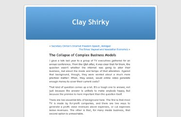 http://www.shirky.com/weblog/2010/04/the-collapse-of-complex-business-models/
