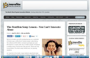 http://www.innovationexcellence.com/blog/2012/04/09/the-bouillon-soup-lesson-you-cant-innovate-alone/