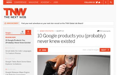 http://thenextweb.com/google/2012/04/14/10-google-products-you-probably-never-knew-existed/