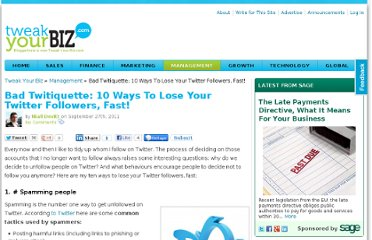 http://tweakyourbiz.com/management/2011/09/27/bad-twitiquette-10-ways-to-lose-your-twitter-followers-fast/