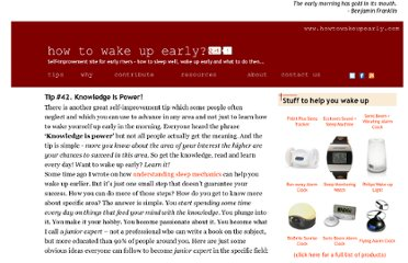 http://www.howtowakeupearly.com/Knowledge-is-power.aspx