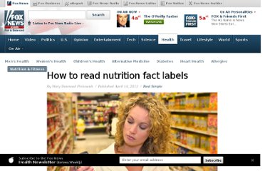 http://www.foxnews.com/health/2012/04/12/how-to-read-nutrition-fact-labels/