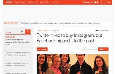 http://thenextweb.com/twitter/2012/04/14/twitter-tried-to-buy-instagram-but-facebook-pipped-it-to-the-post/