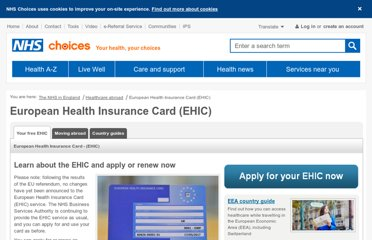 http://www.nhs.uk/NHSEngland/Healthcareabroad/EHIC/Pages/about-the-ehic.aspx
