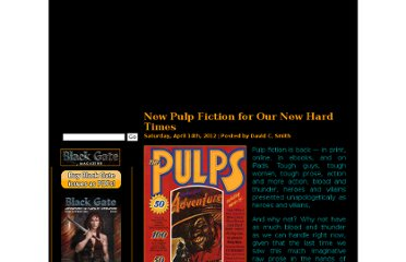 http://www.blackgate.com/2012/04/14/new-pulp-fiction-for-our-new-hard-times/