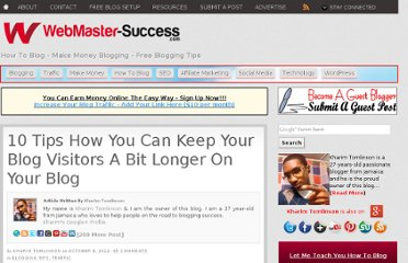 http://www.webmaster-success.com/10-tips-how-you-can-keep-your-blog-visitors-a-bit-longer/