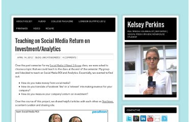 http://www.kelseyperkins.com/2012/04/14/teaching-on-social-media-return-on-investmentanalytics/