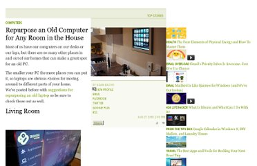 http://lifehacker.com/5623270/repurposing-an-old-computer-for-any-room-in-the-house