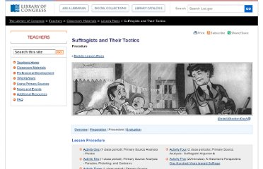 http://www.loc.gov/teachers/classroommaterials/lessons/suffragists/procedure.html