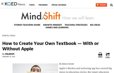 http://blogs.kqed.org/mindshift/2012/01/how-to-create-your-own-textbook-with-or-without-apple/