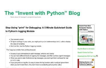 http://inventwithpython.com/blog/2012/04/06/stop-using-print-for-debugging-a-5-minute-quickstart-guide-to-pythons-logging-module/