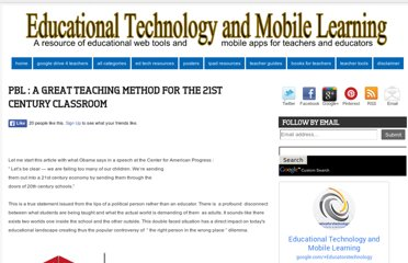 http://www.educatorstechnology.com/2011/08/pbl-best-teaching-method-in-21st.html