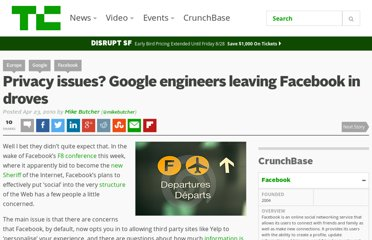 http://techcrunch.com/2010/04/23/privacy-issues-google-engineers-leaving-facebook-in-droves/