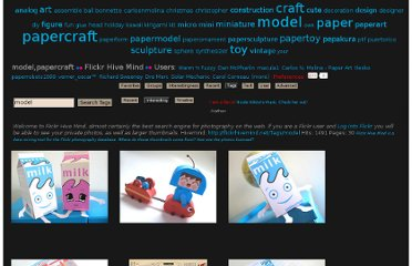 http://flickrhivemind.net/Tags/model,papercraft/Interesting
