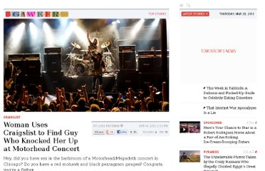 http://gawker.com/5902007/woman-uses-craigslist-to-find-guy-who-knocked-her-up-at-motorhead-concert
