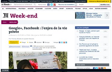 http://www.lemonde.fr/week-end/article/2011/07/15/google-facebook-l-enjeu-de-la-vie-privee_1548925_1477893.html#xtor=EPR-32280468