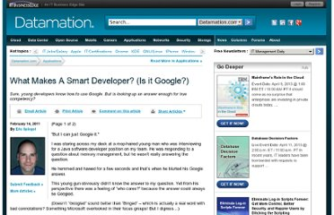 http://www.datamation.com/entdev/article.php/3924636/What-Makes-A-Smart-Developer-Is-it-Google.htm