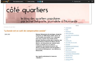 http://quartierspop.over-blog.fr/article-la-bande-est-un-outil-de-compensation-sociale-103444705.html