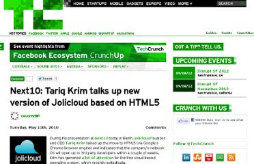 http://techcrunch.com/2010/05/11/next10-tariq-krim-talks-up-new-version-of-jolicloud-based-on-html5/
