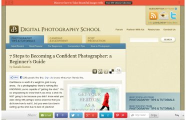 http://digital-photography-school.com/7-steps-to-becoming-a-confident-photographer-a-beginners-guide