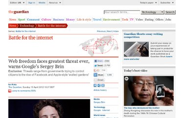 http://www.guardian.co.uk/technology/2012/apr/15/web-freedom-threat-google-brin