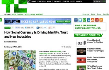 http://techcrunch.com/2012/04/15/how-social-currency-is-driving-identity-trust-and-new-industries/