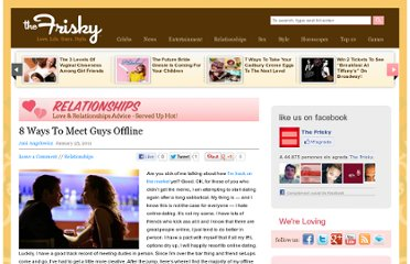 http://www.thefrisky.com/2011-01-25/8-ways-to-meet-guys-offline/