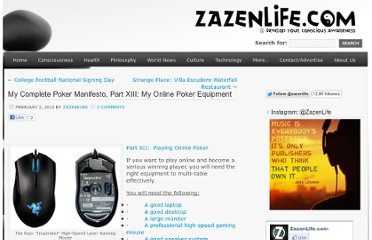 http://zazenlife.com/2012/02/02/complete-poker-manifesto-part-xiii-online-poker-equipment/