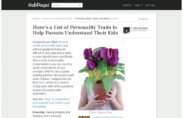 http://leladavidson.hubpages.com/hub/Heres-a-List-of-Personality-Traits-to-Help-Parents-Understand-Their-Kids