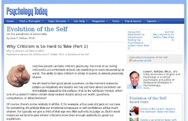 http://www.psychologytoday.com/blog/evolution-the-self/200901/why-criticism-is-so-hard-take-part-1-0