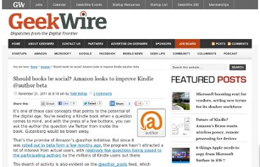 http://www.geekwire.com/2011/amazon-improving-author-but-how-social-should-books-be/#utm_source=feedburner&utm_medium=twitter&utm_campaign=Feed%3A+geekwire+%28GeekWire%29